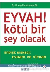 Eyvah! Kötü Bir Şey Olacak Hasan Alp Karaosmanoğlu