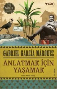 Anlatmak İçin Yaşamak-Gabriel Garcia Marquez
