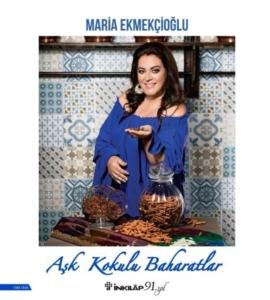 Aşk Kokulu Baharatlar-Maria Ekmekçioğlu