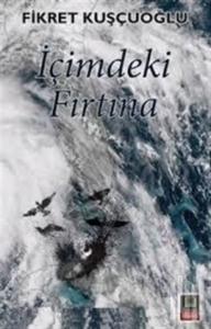 İçimdeki Fırtına-Fikret Kuşçuoğlu