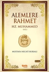 Alemlere Rahmet Hz. Muhammed (A.S.)-Mustafa Necati Bursalı