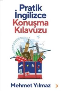 Pratik İngilizce Konuşma Kılavuzu-Mehmet Yılmaz