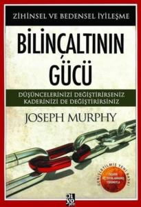Bilinçaltının Gücü-Joseph Murphy