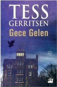 Gece Gelen- Tess Gerritsen