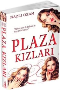 Plaza Kızları-Nazlı Ozan