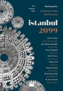 İstanbul 2099-Kutlukhan Kutlu, Aslı Tohumcu