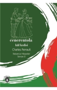 Cenerentola (Kül Kedisi) İtalyanca Hikayeler Seviye 2-Charles Perrault