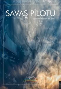 Savaş Pilotu-Antoine de Saint-Exupery