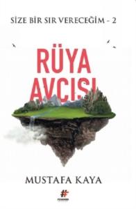 Rüya Avcısı - Size Bir Sır Vereceğim 2-Mustafa Kaya