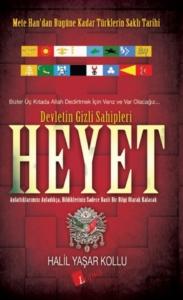 Heyet: Devletin Gizli Sahipleri-Halil Yaşar Kollu
