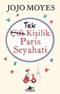 Tek Kişilik Paris Seyahati-Jojo Moyes