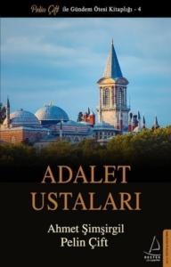 Adalet Ustaları-Pelin Çift, Ahmet Şimşirgil