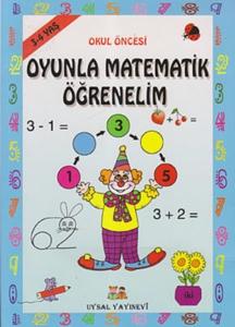 Okul Öncesi Oyunlarla Matematik Öğrenelim-Bengül Dedeoğlu