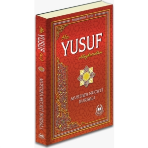 Hz. Yusuf Aleyhisselam-Mustafa Necati Bursalı