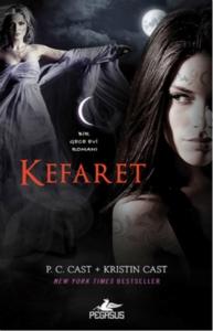 Kefaret - Bir Gece Evi Romanı 12-P. C. Cast