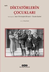 Diktatörlerin Çocukları-Jean Christophe Brisard, Claude Quetel