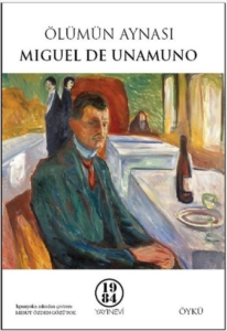 Ölümün Aynası-Miguel de Unamuno