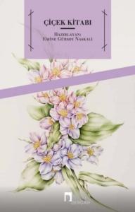 Çiçek Kitabı-Emine Gürsoy Naskali
