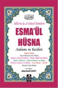 Esma'ül Hüsna - Anlamı ve Fazileti- Abdulcelil Onat