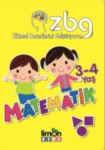 3 - 4 Yaş Matematik - Zihinsel Becerilerimi Geliştiriyorum-Kolektif