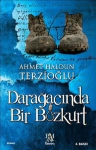 Darağacında Bir Bozkurt-Ahmet Haldun Terzioğlu