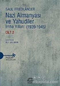 Nazi Almanyası ve Yahudiler Saul Friedlander