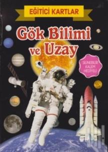 Eğitici Kartlar - Gök Bilimi ve Uzay-Kolektif