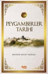 Peygamberler Tarihi-Mustafa Necati Bursalı