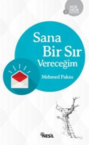 Sana Bir Sır Vereceğim-Mehmed Paksu