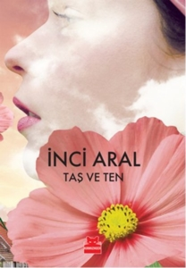 Taş ve Ten-İnci Aral