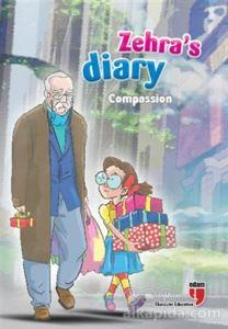 Zehra's Diary - Compassion Ahmet Mercan Neriman Karatekin