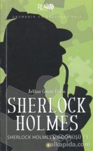 Sherlock Holmes Serisi 6: Sherlock Holmes'ün Dönüşü - 1 Sir Arthur Conan Doyle