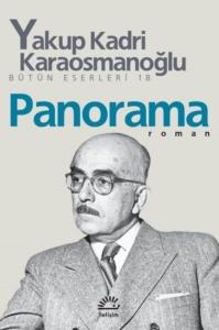 Panorama-Yakup Kadri Karaosmanoğlu