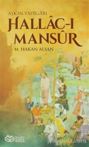 Hallac-ı Mansur - Aşk