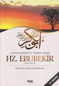 En Büyük Sıddıkıyet ve Teslimiyet Örneği Hz. Ebubekir-Mustafa Necati Bursalı