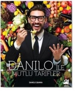 Danilo ile Mutlu Tarifler- Danilo Zanna