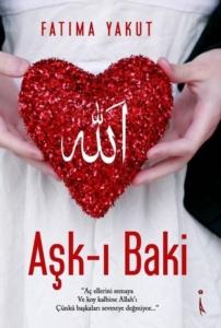 Aşk-ı Baki-Fatıma Yakut