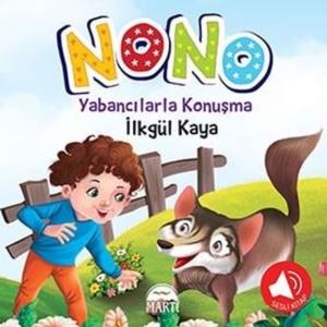 Nono 3 - Yabancılarla Konuşma-İlkgül Kaya