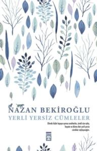 Yerli Yersiz Cümleler-Nazan Bekiroğlu