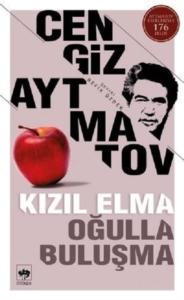 Kızıl Elma - Oğulla Buluşma-Cengiz Aytmatov