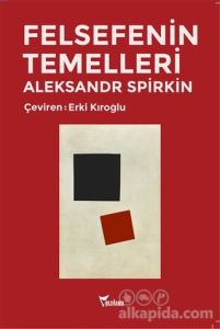 Felsefenin Temelleri Alexander Spirkin
