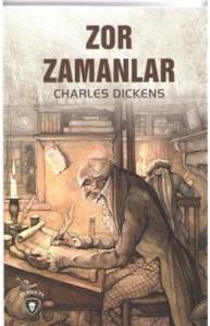 Zor Zamanlar-Charles Dickens