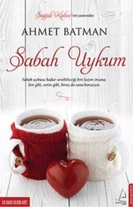 Sabah Uykum-Ahmet Batman