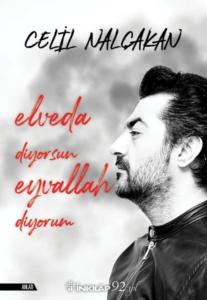 Elveda Diyorsun Eyvallah Diyorum-Celil Nalçakan