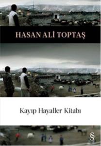 Kayıp Hayaller Kitabı-Hasan Ali Toptaş