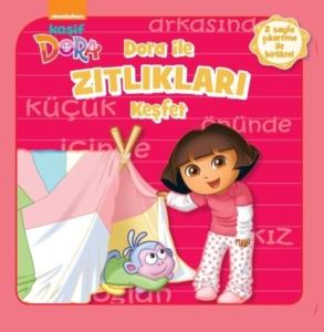 Dora İle Zıtlıkları Keşfet-Kolektif