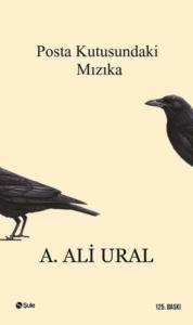 Posta Kutusundaki Mızıka-A. Ali Ural