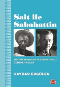 Sait ile Sabahattin-Haydar Ergülen