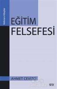 Eğitim Felsefesi Ahmet Cevizci