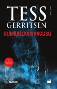 Ruh Koleksiyoncusu-Tess Gerritsen